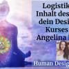 "Logistik und Inhalt - ""Lebe Dein Design""- Kurs - ""Living Your Design"" Kurs"